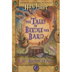 The Tales of Beedle the Bard, by J.K. Rowling